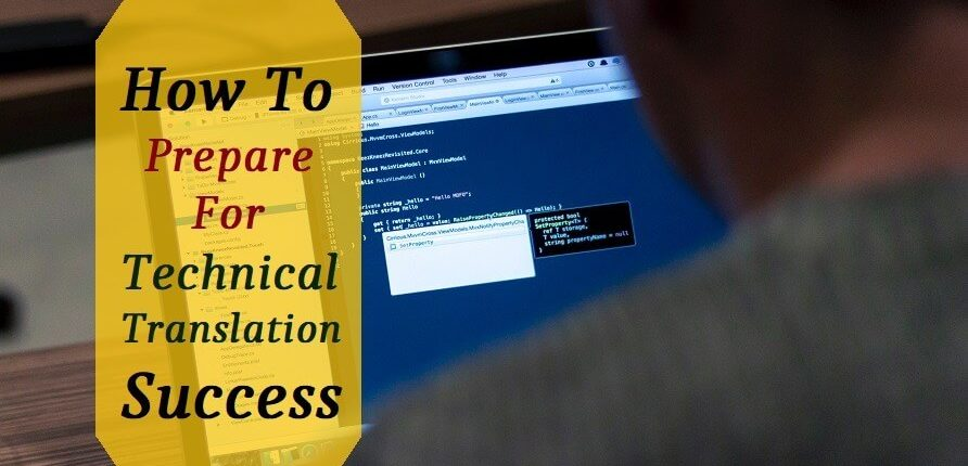 How To Prepare For Technical Translation Success?